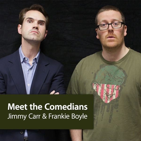 Jimmy Carr and Frankie Boyle: Meet the Comedians