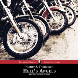 Hell's Angels: A Strange and Terrible Saga (Unabridged) audiobook