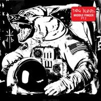 Middle Finger, Pt. 2 - EP Mp3 Download