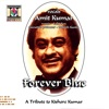Forever Blue A Tribute To Kishore Kumar