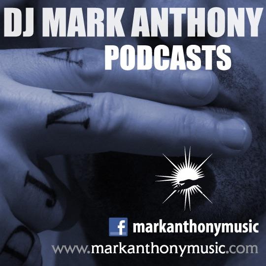 DJ Mark Anthony Podcasts