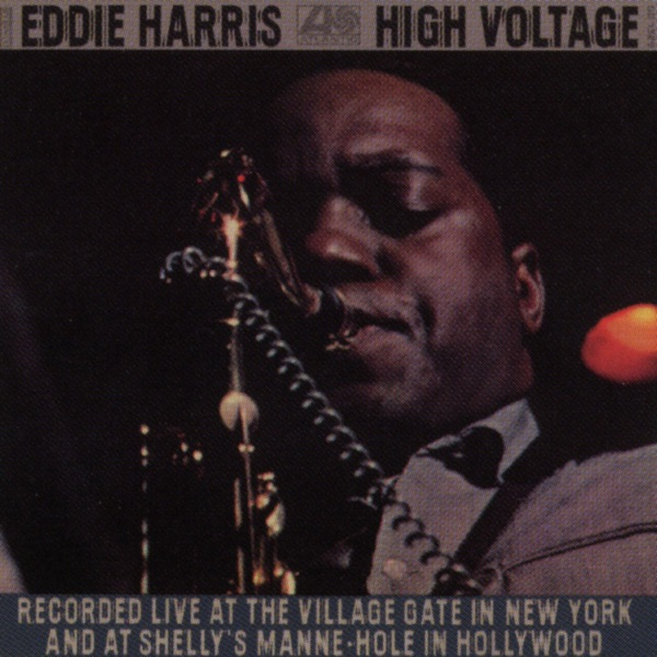 Eddie Harris - Is There A Place For Us (Live @the Village Gate)