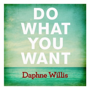 Daphne Willis – Do What You Want – Single [iTunes Plus AAC M4A]