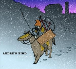 Andrew Bird - The Trees Were Mistaken