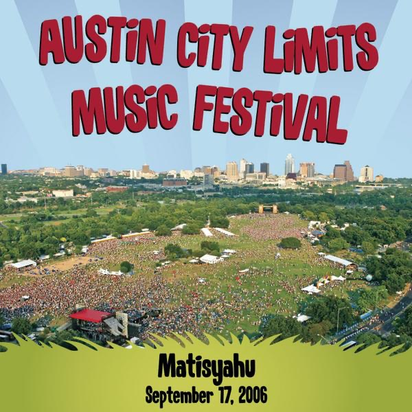 Live at Austin City Limits Music Festival 2006 - EP