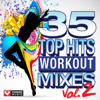 35 Top Hits, Vol. 2 - Workout Mixes (Unmixed Workout Music Ideal for Gym, Jogging, Running, Cycling, Cardio and Fitness) - Power Music Workout
