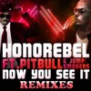 Now You See It Remixes feat Pitbull Jump Smokers