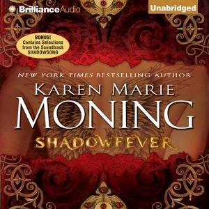 Shadowfever: Fever, Book 5 (Unabridged) - Karen Marie Moning audiobook, mp3