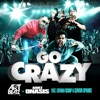 Go Crazy - Art Beatz & Ariez Onasis (feat. Fatman Scoop & Clinton Sparks) - Single, Art Beatz & Ariez Onasis