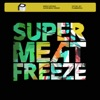 Super Meat Freeze - Single ジャケット写真