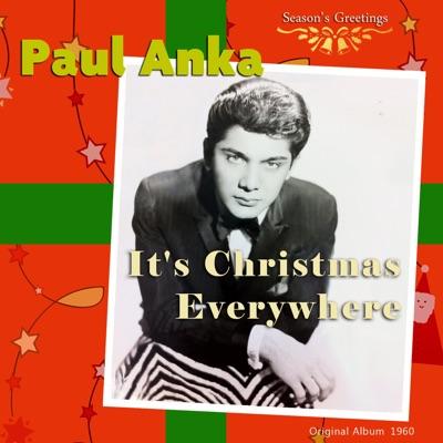 It's Christmas Everywhere (Original Album, 1960) - Paul Anka