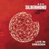 Himmel auf (Live in Dresden) [Deluxe Version], Silbermond