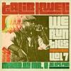 We Run This, Vol. 7