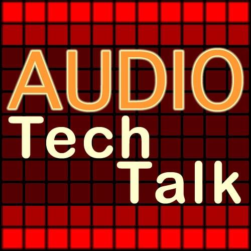 Audio Tech Talk