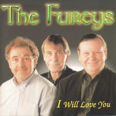 I Will Love You - Fureys