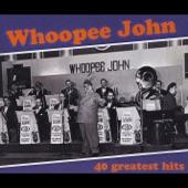 Whoopee John - Mockin' Bird Hill