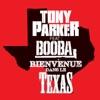 Bienvenue dans le Texas (feat. Booba) - Single, Tony Parker featuring Booba