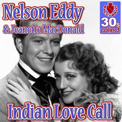 Indian Love Call (Remastered) - Single - Jeanette MacDonald