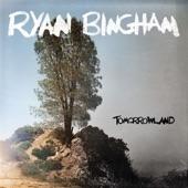 Ryan Bingham - Rising of the Ghetto