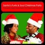 Santa's Funk & Soul Christmas Party