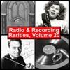 Radio & Recording Rarities, Volume 20
