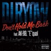 Don't Hold Me Back (feat. AK-69,