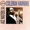 The World Is Waiting For The Sunrise  - Coleman Hawkins