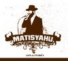 Live At Stubb's, Matisyahu