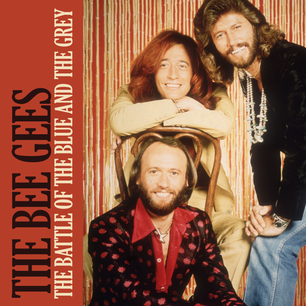 The Battle of the Blue and the Grey - Single by Bee Gees