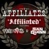 Affiliated feat Tech N9ne San Quinn Single