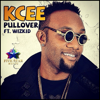 KCee - Pullover (feat. Wizkid) artwork