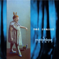 Mad Season (Deluxe Version) - Matchbox Twenty