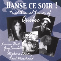Danse Ce Soir! Traditional Tunes of Québec by Laurie Hart & Greg Sandell on Apple Music