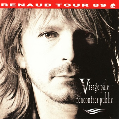Visage pâle rencontrer public (Live) - Renaud