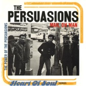 The Persuasions - Good Times