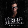 Raelsan - Single, Orelsan
