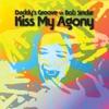 Kiss My Agony (Daddy's Groove vs. Bob Sinclar) - EP ジャケット写真
