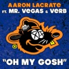 Oh My Gosh feat Mr Vegas Verb Single