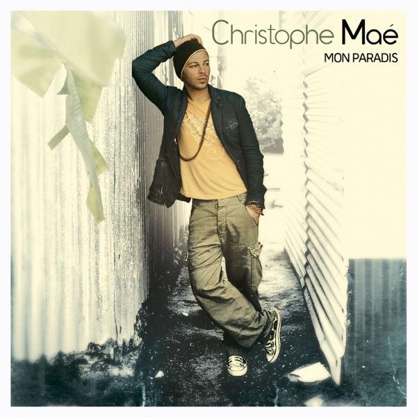 Mon Paradis - Christophe Maé