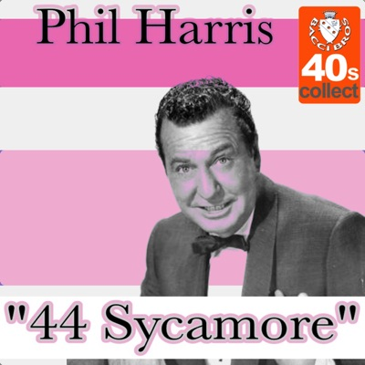 44 Sycamore - Single - Phil Harris