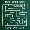 Let's Get Lost (feat. Jason Mraz), Two Spot Gobi