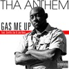 Gas Me Up (feat. Gorilla Zoe & Joe Knox) - Single, Tha Anthem