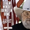 Let 'em Win or Bring 'em Home - Single, The Charlie Daniels Band