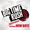 Boyfriend feat New Boyz Radio Edit Single