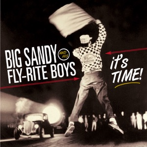 Big Sandy & His Fly-Rite Boys - The Night Is for Dreamers