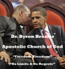 Freedom, Freedom-No Limits & No Regrets (11/08/2009), Apostolic Church of God & Dr. Byron Brazier