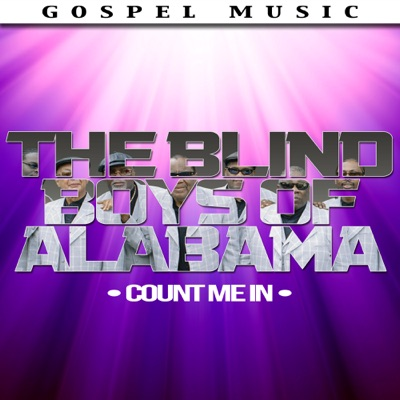 Count Me In - The Blind Boys of Alabama
