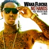 No Hands (feat. Roscoe Dash & Wale) - Single