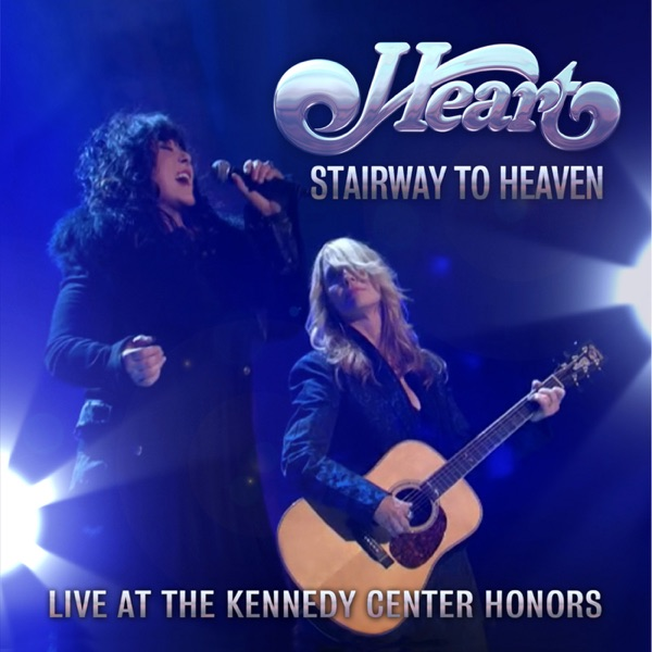 Stairway to Heaven (Live At the Kennedy Center Honors) [With Jason Bonham] - Single