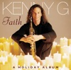 Faith - A Holiday Album, Kenny G